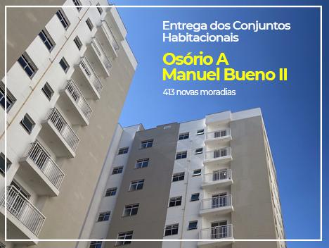 Prefeitura realiza entrega dos empreendimentos Manuel Bueno II e Osório A